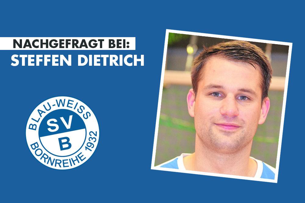 Nachgefragt bei Steffen Dietrich